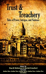 Trust & Treachery Anthology
