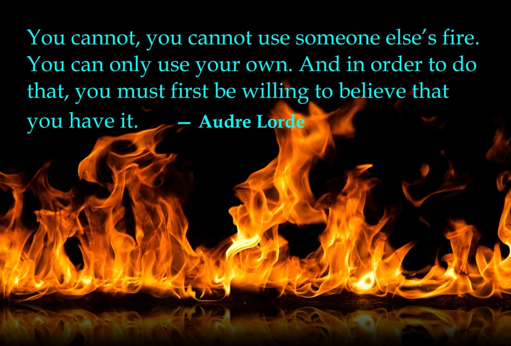 Audre Lorde Fire Quote